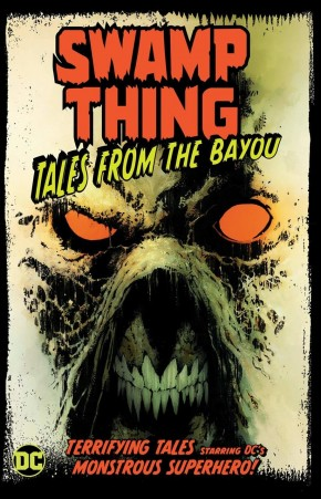 SWAMP THING TALES FROM THE BAYOU GRAPHIC NOVEL