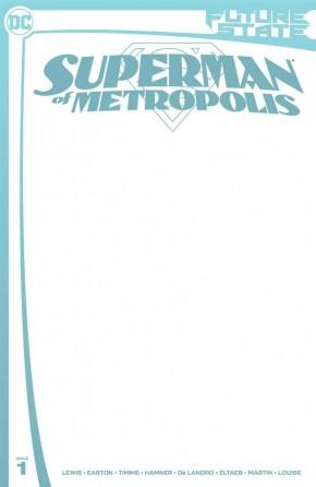 FUTURE STATE SUPERMAN OF METROPOLIS #1 BLANK VARIANT