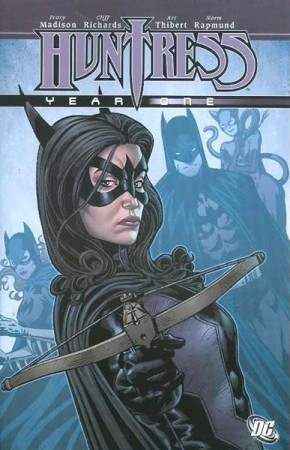 HUNTRESS YEAR ONE GRAPHIC NOVEL