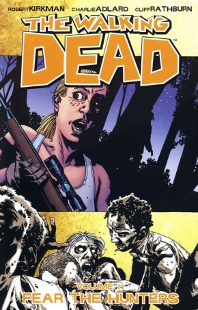 WALKING DEAD VOLUME 11 FEAR THE HUNTERS GRAPHIC NOVEL