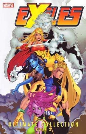 EXILES ULTIMATE COLLECTION BOOK 3 GRAPHIC NOVEL