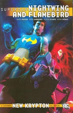 SUPERMAN NIGHTWING AND FLAMEBIRD VOLUME 1 GRAPHIC NOVEL