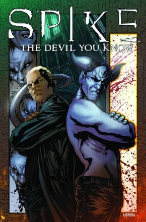 SPIKE THE DEVIL YOU KNOW GRAPHIC NOVEL