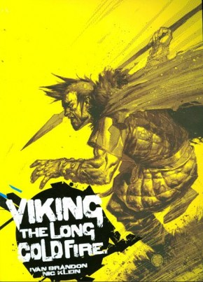VIKING VOLUME 1 LONG COLD FIRE GRAPHIC NOVEL