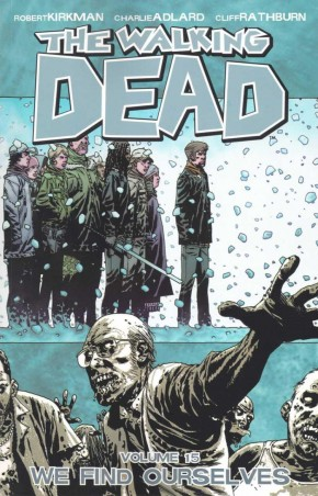WALKING DEAD VOLUME 15 WE FIND OURSELVES GRAPHIC NOVEL