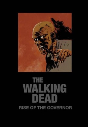 WALKING DEAD NOVEL RISE OF THE GOVERNOR DELUXE SLIP-CASE EDITION HARDCOVER