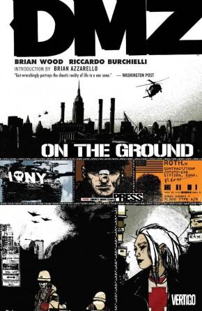 DMZ VOLUME 1 ON THE GROUND GRAPHIC NOVEL