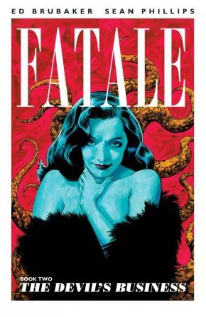 FATALE VOLUME 2 DEVILS BUSINESS GRAPHIC NOVEL