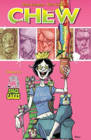 CHEW VOLUME 6 SPACE CAKES GRAPHIC NOVEL