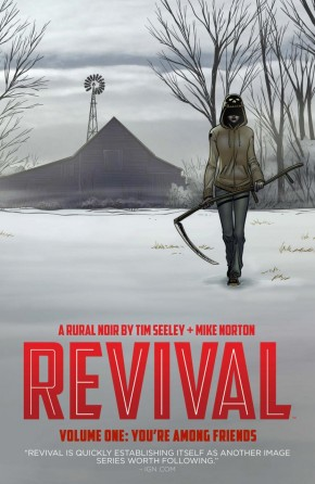 REVIVAL VOLUME 1 YOUR AMONG FRIENDS GRAPHIC NOVEL