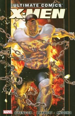 ULTIMATE COMICS X-MEN BY NICK SPENCER VOLUME 2 GRAPHIC NOVEL