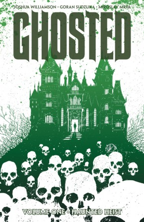 GHOSTED VOLUME 1 HAUNTED HEIST GRAPHIC NOVEL