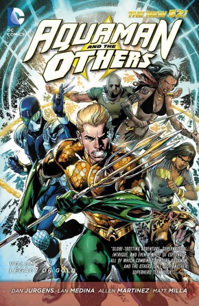 AQUAMAN AND THE OTHERS VOLUME 1 LEGACY OF GOLD GRAPHIC NOVEL