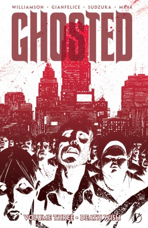 GHOSTED VOLUME 3 DEATH WISH GRAPHIC NOVEL