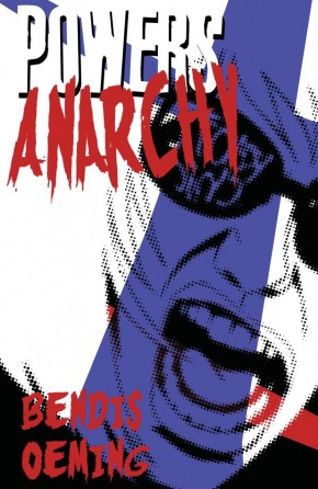 POWERS VOLUME 5 ANARCHY GRAPHIC NOVEL