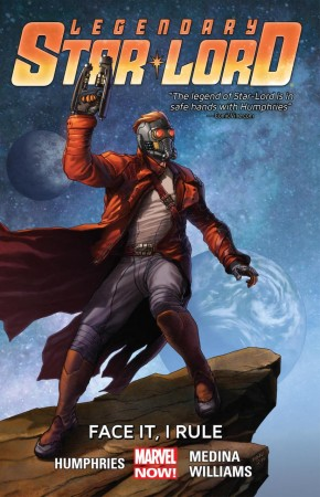 LEGENDARY STAR-LORD VOLUME 1 FACE IT I RULE GRAPHIC NOVEL