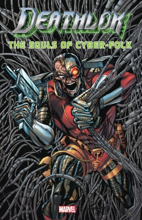 DEATHLOK SOULS OF CYBER-FOLK GRAPHIC NOVEL