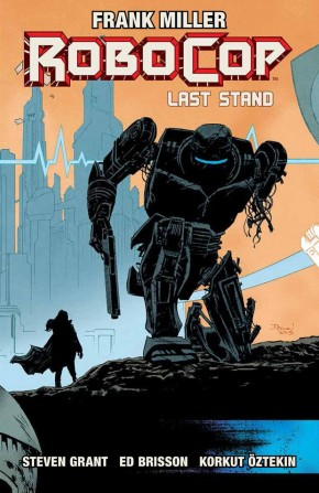 ROBOCOP VOLUME 3 LAST STAND PART 2 GRAPHIC NOVEL