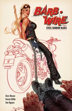 BARB WIRE VOLUME 1 STEEL HARBOR BLUES GRAPHIC NOVEL