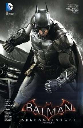 BATMAN ARKHAM KNIGHT VOLUME 2 HARDCOVER