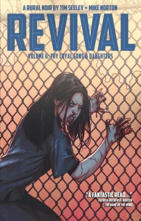 REVIVAL VOLUME 6 THY LOYAL SONS AND DAUGHTERS GRAPHIC NOVEL
