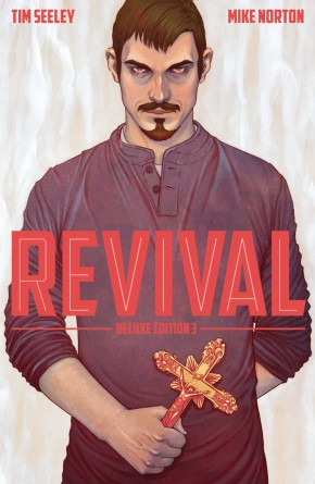 REVIVAL VOLUME 3 DELUXE COLLECTION HARDCOVER