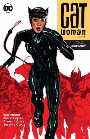 CATWOMAN VOLUME 6 FINAL JEOPARDY GRAPHIC NOVEL
