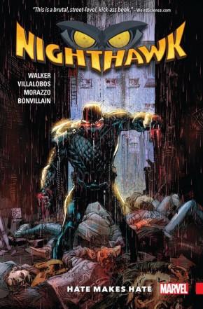 NIGHTHAWK HATE MAKES HATE GRAPHIC NOVEL
