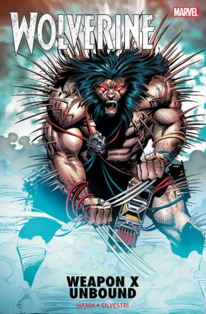 WOLVERINE WEAPON X UNBOUND GRAPHIC NOVEL