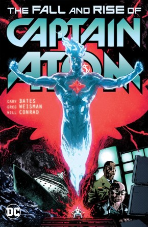 CAPTAIN ATOM THE FALL AND RISE OF CAPTAIN ATOM GRAPHIC NOVEL