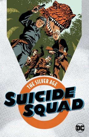SUICIDE SQUAD THE SILVER AGE GRAPHIC NOVEL