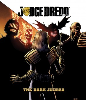 JUDGE DREDD CLASSICS DARK JUDGES GRAPHIC NOVEL