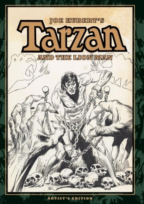 JOE KUBERT TARZAN AND THE LION MAN ARTIST EDITION HARDCOVER
