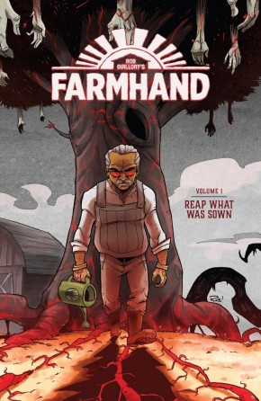 FARMHAND VOLUME 1 REAP WHAT WAS SOWN GRAPHIC NOVEL
