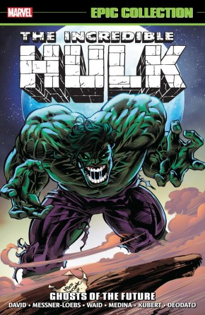 INCREDIBLE HULK EPIC COLLECTION GHOSTS OF THE FUTURE GRAPHIC NOVEL