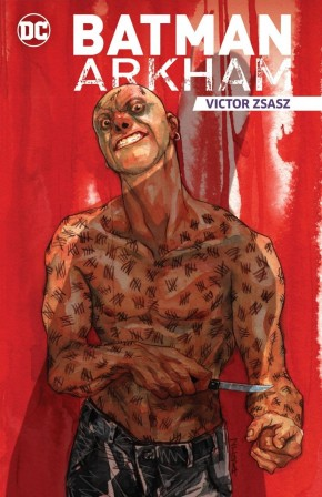 BATMAN ARKHAM VIKTOR ZSASZ GRAPHIC NOVEL