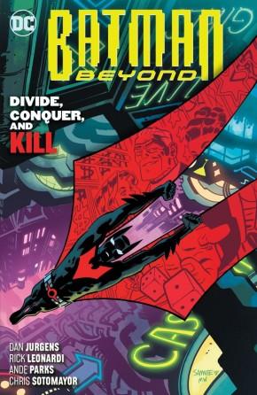 BATMAN BEYOND VOLUME 6 DIVIDE CONQUER AND KILL GRAPHIC NOVEL