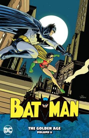 BATMAN THE GOLDEN AGE VOLUME 6 GRAPHIC NOVEL