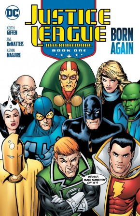JUSTICE LEAGUE INTERNATIONAL BOOK 1 BORN AGAIN GRAPHIC NOVEL