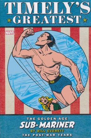 TIMELYS SUB-MARINER EVERETT THE POST-WAR YEARS OMNIBUS DM VARIANT HARDCOVER