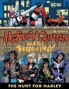 HARLEY QUINN AND THE BIRDS OF PREY HUNT FOR HARLEY GRAPHIC NOVEL