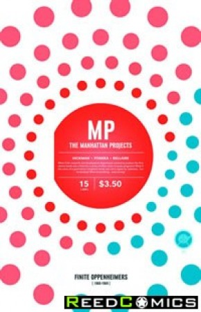 The Manhattan Projects #15 *Few Back Spine Creases*