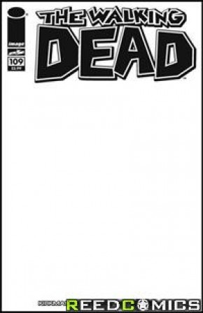 The Walking Dead #109 (Blank Cover) *Signed by Charlie Adlard*