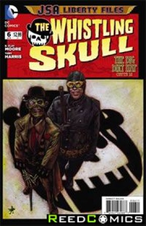 JSA Liberty Files The Whistling Skull #6