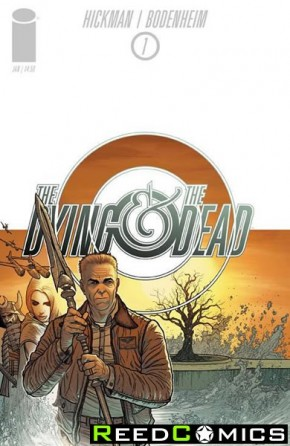 Dying and the Dead #1 (1 Per Customer)