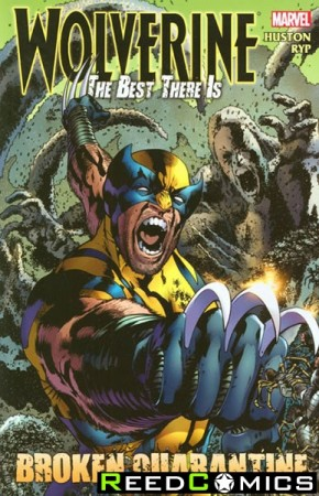 Wolverine The Best There Is Broken Quarantine Graphic Novel
