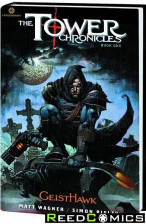 Tower Chronicles Book One Geisthawk Premiere Hardcover