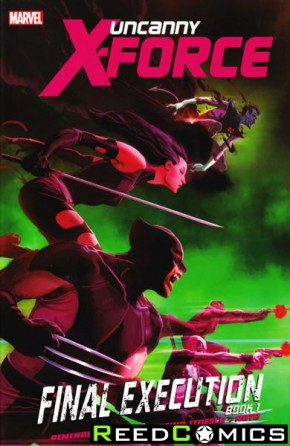 Uncanny X-Force Volume 6 Final Execution Book 1 Premiere Hardcover