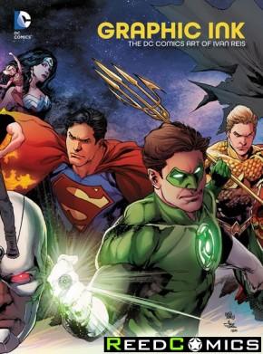 Graphic Ink The DC Comics Art of Ivan Reis Hardcover
