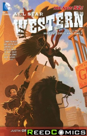 All Star Western Volume 2 The War of Lords and Owls Graphic Novel
